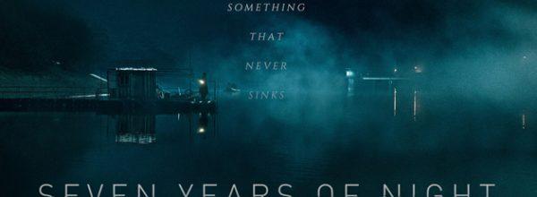 SEVEN YEARS OF NIGHT (2018)