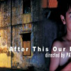 AFTER THIS OUR EXILE (2006)