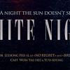 WHITE NIGHT (2012)