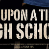ONCE UP ON A TIME IN HIGH SCHOOL (2004)